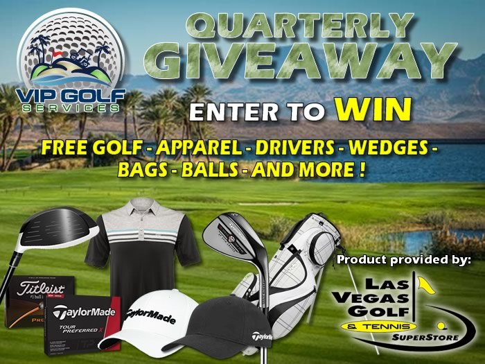 Las Vegas Quarterly Golf Giveaway by VIP Golf Services